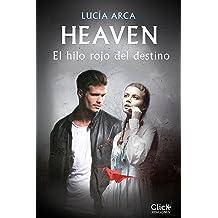 Heaven. El hilo rojo del destino: El hilo rojo del destino (Spanish Edition) Feb 10, 2015