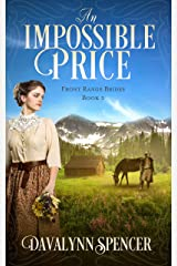 An Impossible Price: Front Range Brides - Book 3 Kindle Edition