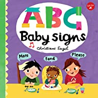 ABC Baby Signs (ABC for Me): Learn baby sign language while you practice your ABCs!: 3