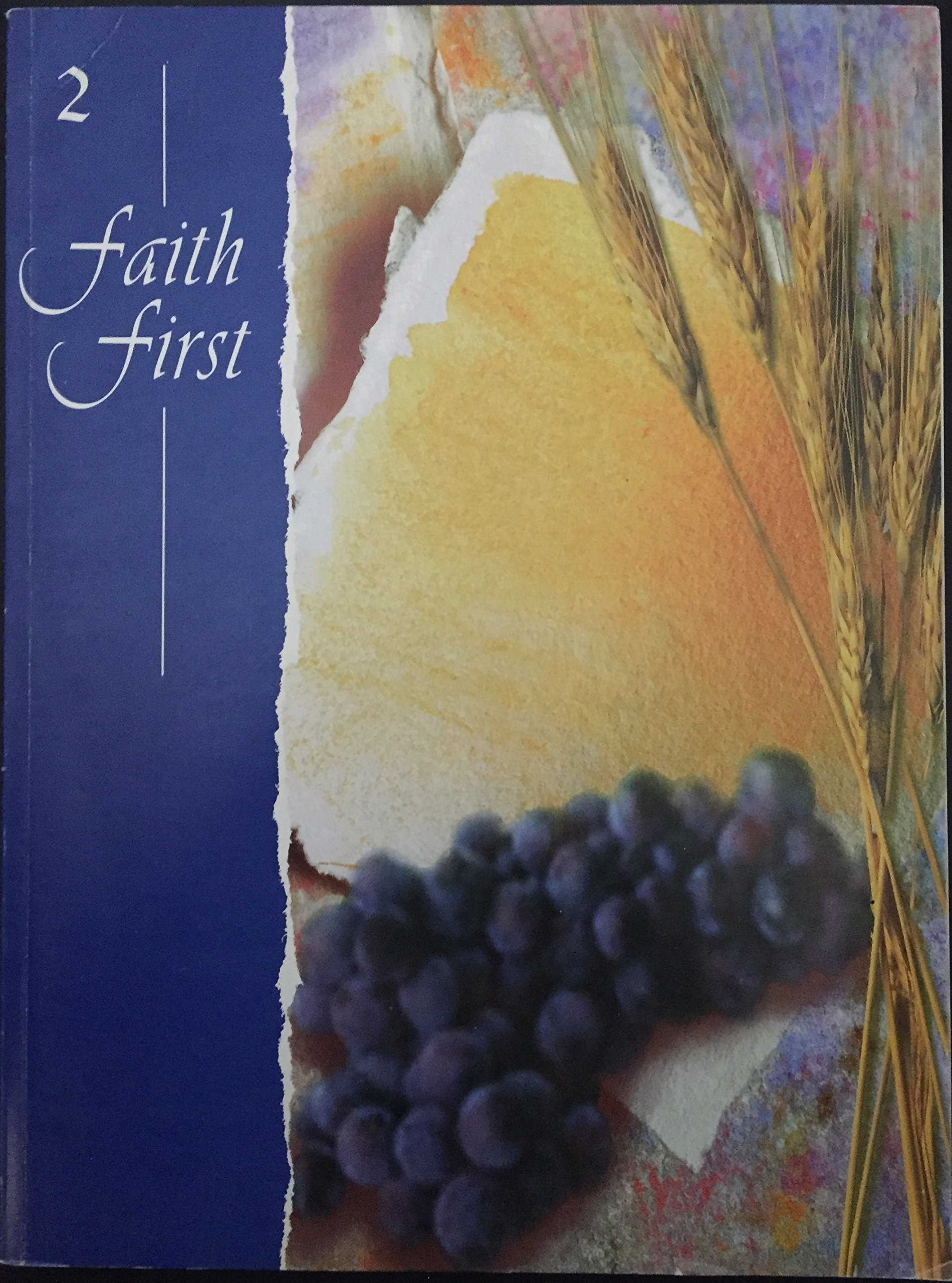 Read Online Faith First, Grade 2 (Resources For Christian Living) pdf epub