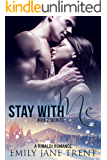 Stay With Me (Book 2: Secrets) (Kyra's Story)