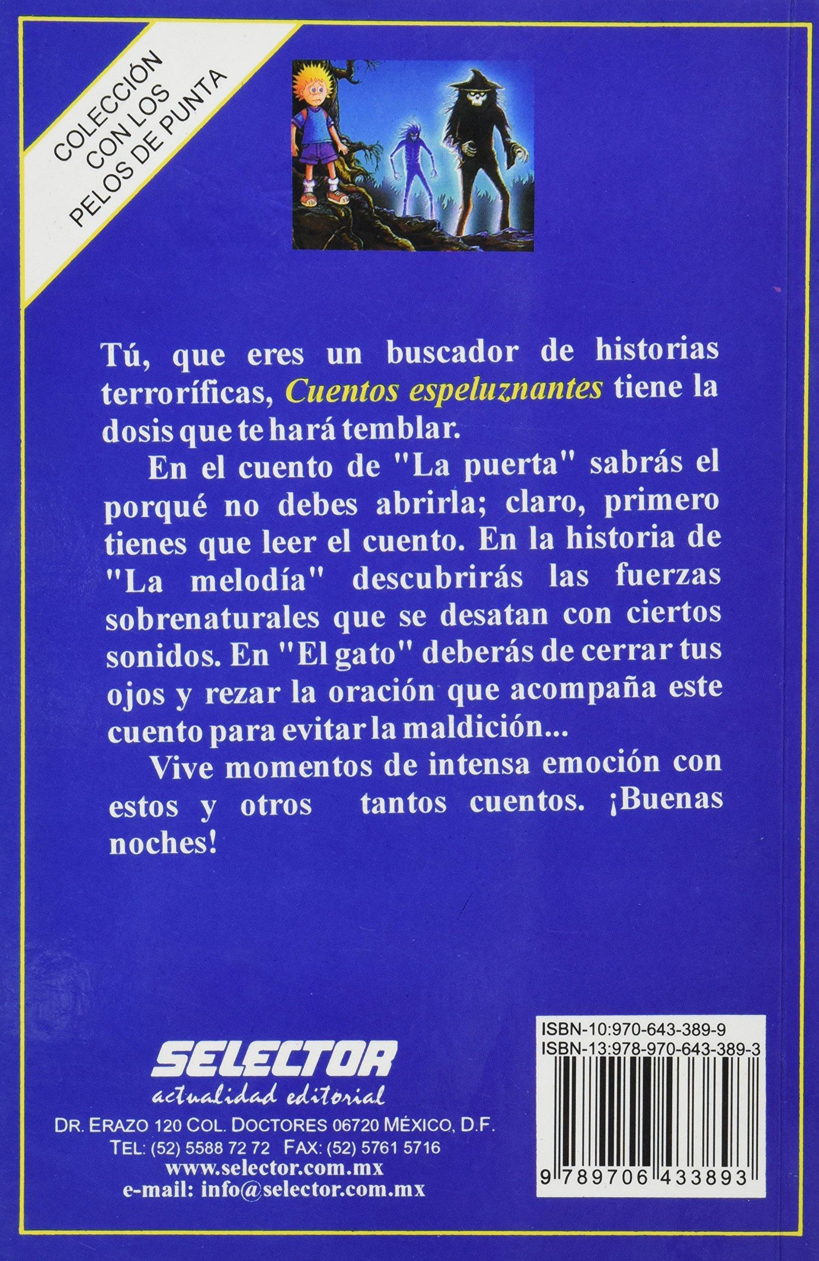 Cuentos espeluznantes (Con Los Pelos De Punta / Goose Bumps) (Spanish Edition): Gregory C. Phillips: 9789706433893: Amazon.com: Books