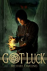 Got Luck (Tales of the Behindbeyond Book 1) Kindle Edition