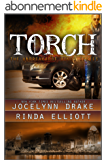 Torch (Unbreakable Bonds Series Book 3) (English Edition)