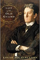 Last of the Old Guard: A Novel Kindle Edition