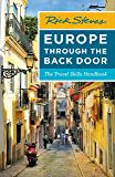 Rick Steves Europe Through the Back Door: The Travel Skills Handbook (Rick Steves Travel Guide)