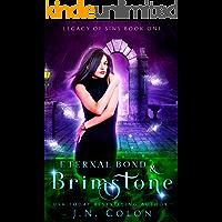 Eternal Bond and Brimstone (Legacy of Sins Book 1)