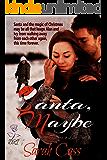 Santa, Maybe (Holidays in Lake Point 1)