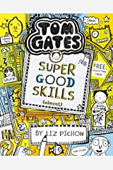 Tom Gates 10: Super Good Skills (Almost...) Kindle Edition