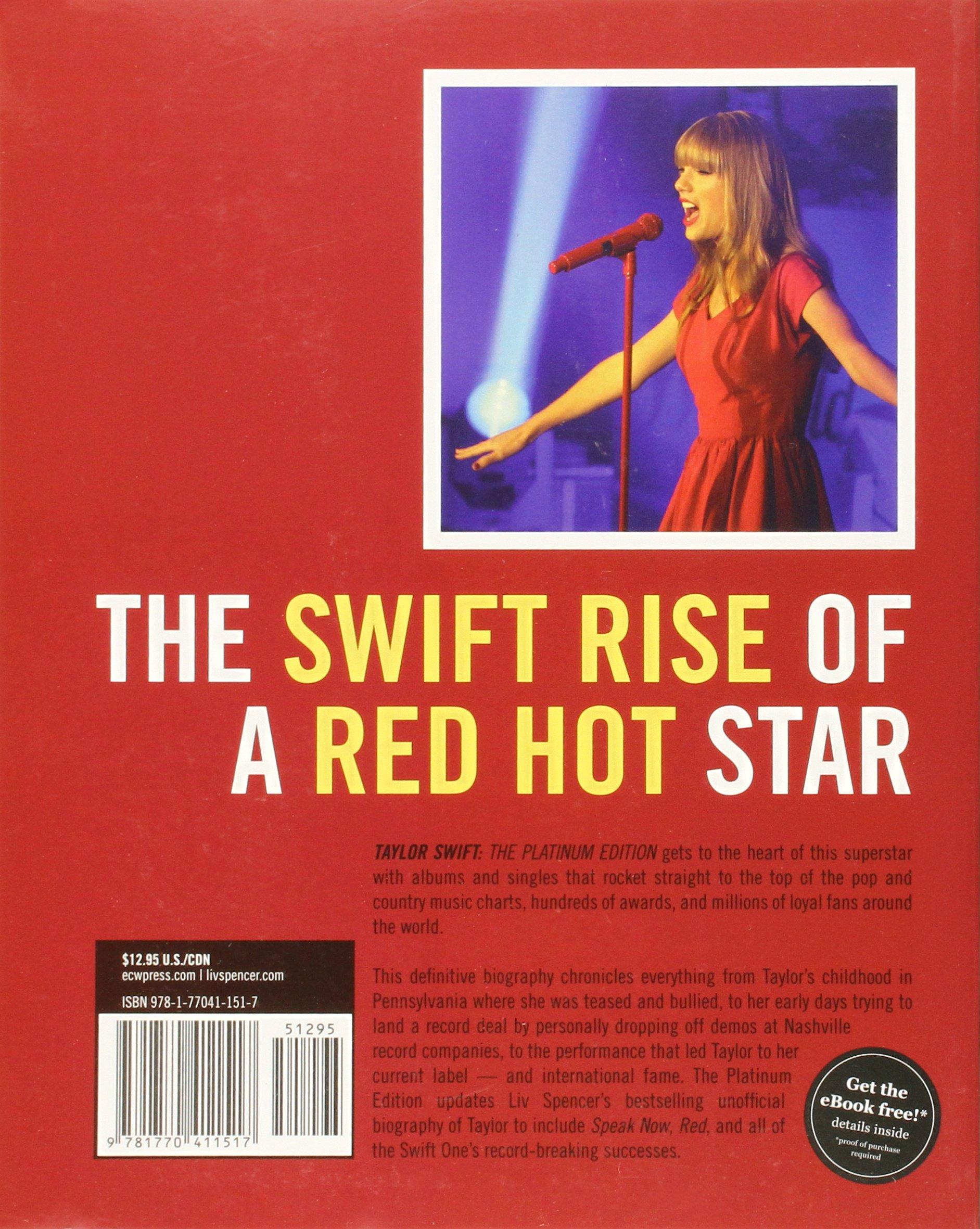 Taylor Swift: The Platinum Edition: Liv Spencer: 9781770411517: Amazon:  Books