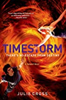 Timestorm: A Tempest Novel (The Tempest Trilogy