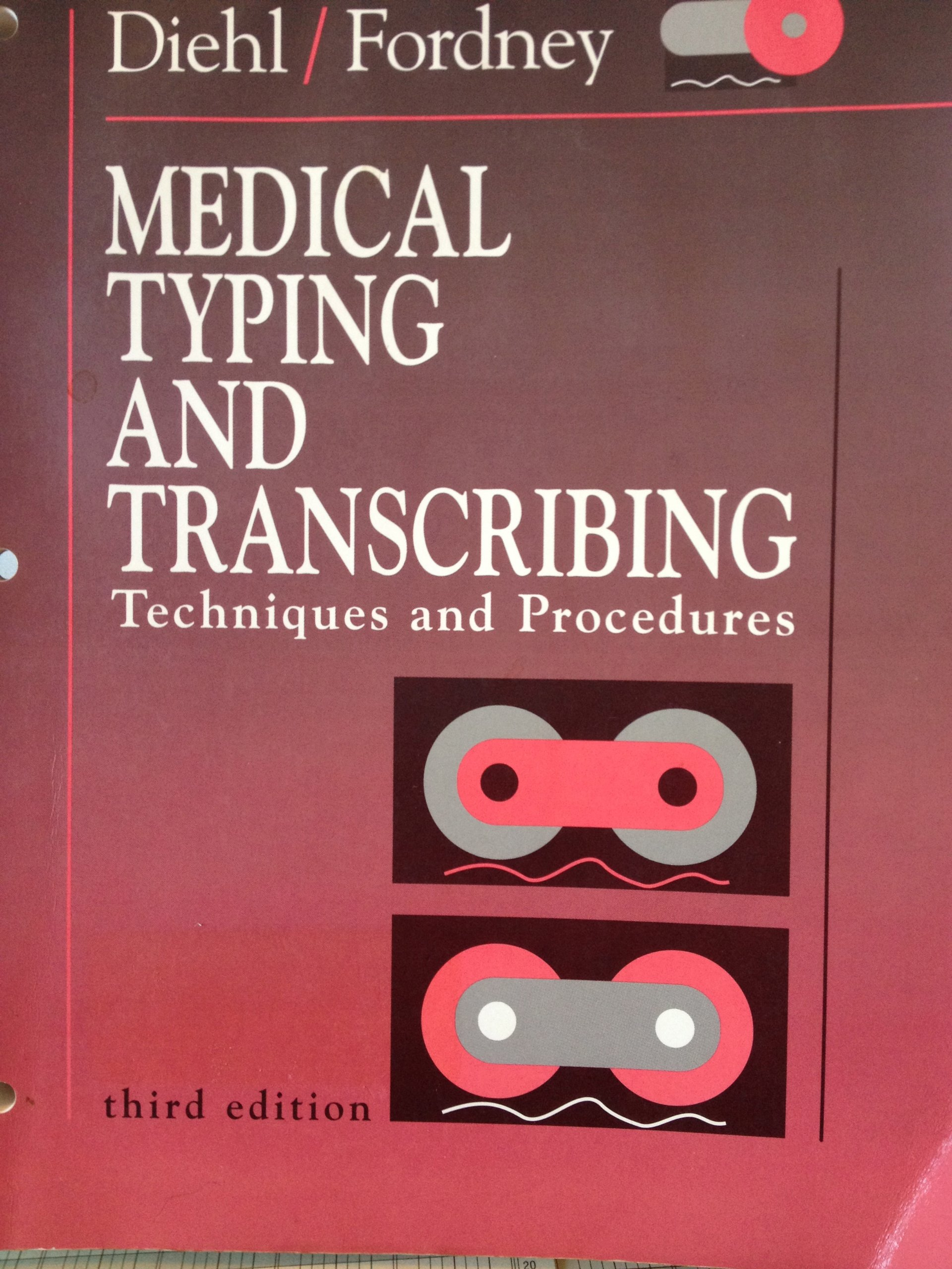 Medical Typing and Transcribing Techniques and Procedures 3rd Edition