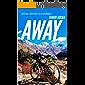 Away:Seven Real Adventures in the Wilderness