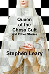 Queen of the Chess Cult and Other Stories Kindle Edition