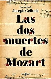 Las dos muertes de Mozart (Spanish Edition)