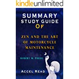 Summary And Study Guide Of Zen and the Art of Motorcycle Maintenance: Robert M. Pirsig