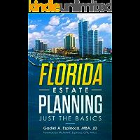 Florida Estate Planning: Just the Basics