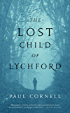 The Lost Child of Lychford (Witches of Lychford)