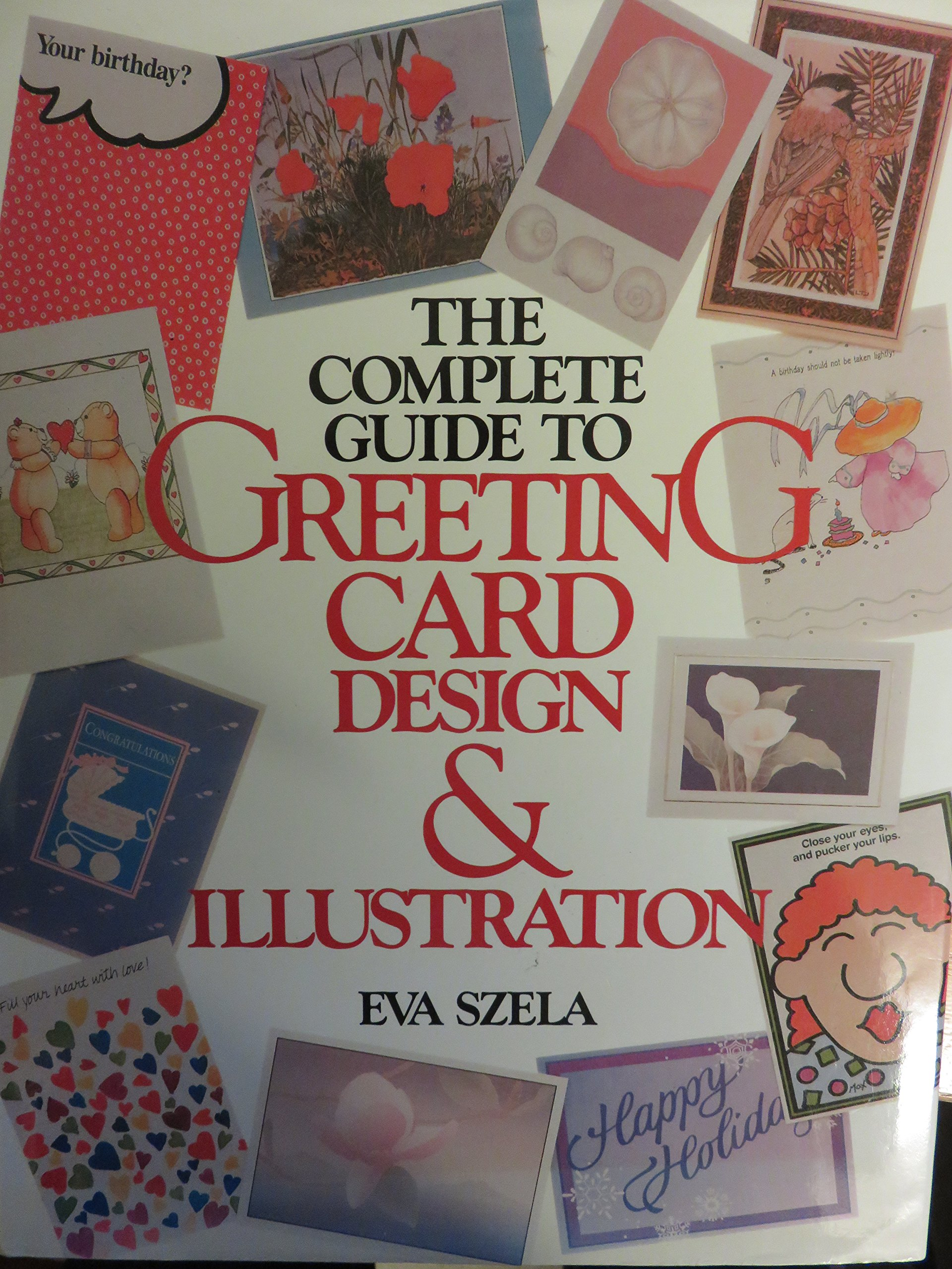 The Complete Guide To Greeting Card Design And Illustration Eva