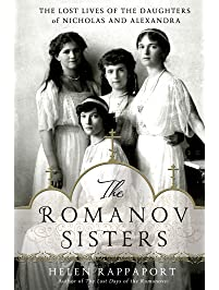 Amazon kindle book deals for 399 or less the romanov sisters the lost lives of the daughters of nicholas and alexandra fandeluxe Choice Image