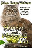 Murder and Poisoned Tea (Mrs. Miller Mysteries Book 2)