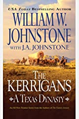 The Kerrigans: A Texas Dynasty Kindle Edition