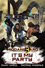 It's My Party (Middang3ard) Kindle Edition