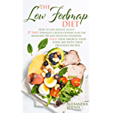 The low Fodmap diet : How to lose weight in just 27 days through a revolutionary plan for managing IBS and digestive…