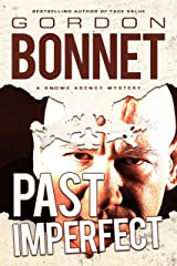 Past Imperfect (Snowe Agency Book 4) Kindle Edition
