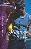 Navy SEAL Cop (Code: Warrior SEALs Book 2005)