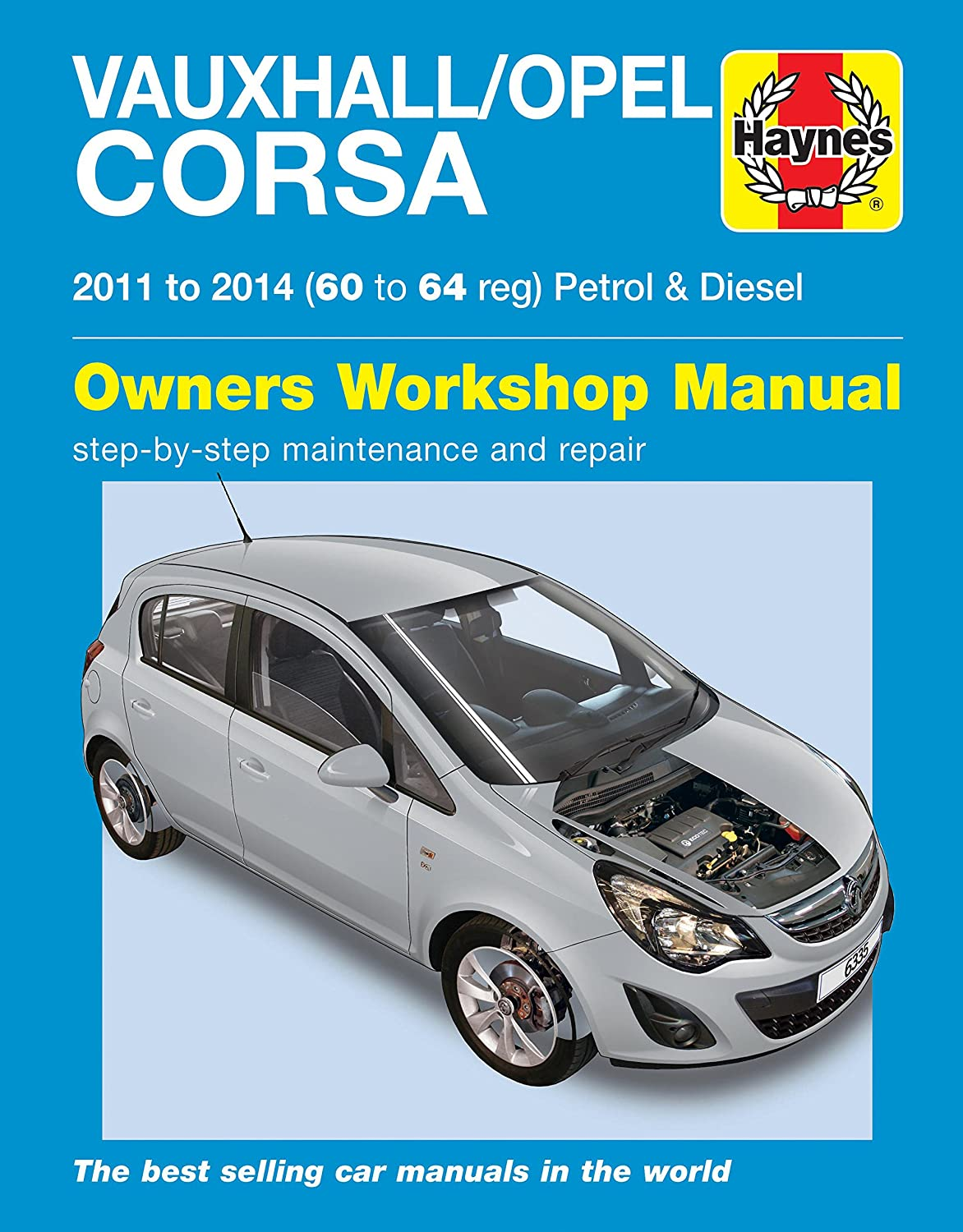 Vauxhall Corsa Repair Manual Haynes Manual Service Manual Workshop Manual  2011-2014: Amazon.co.uk: Car & Motorbike