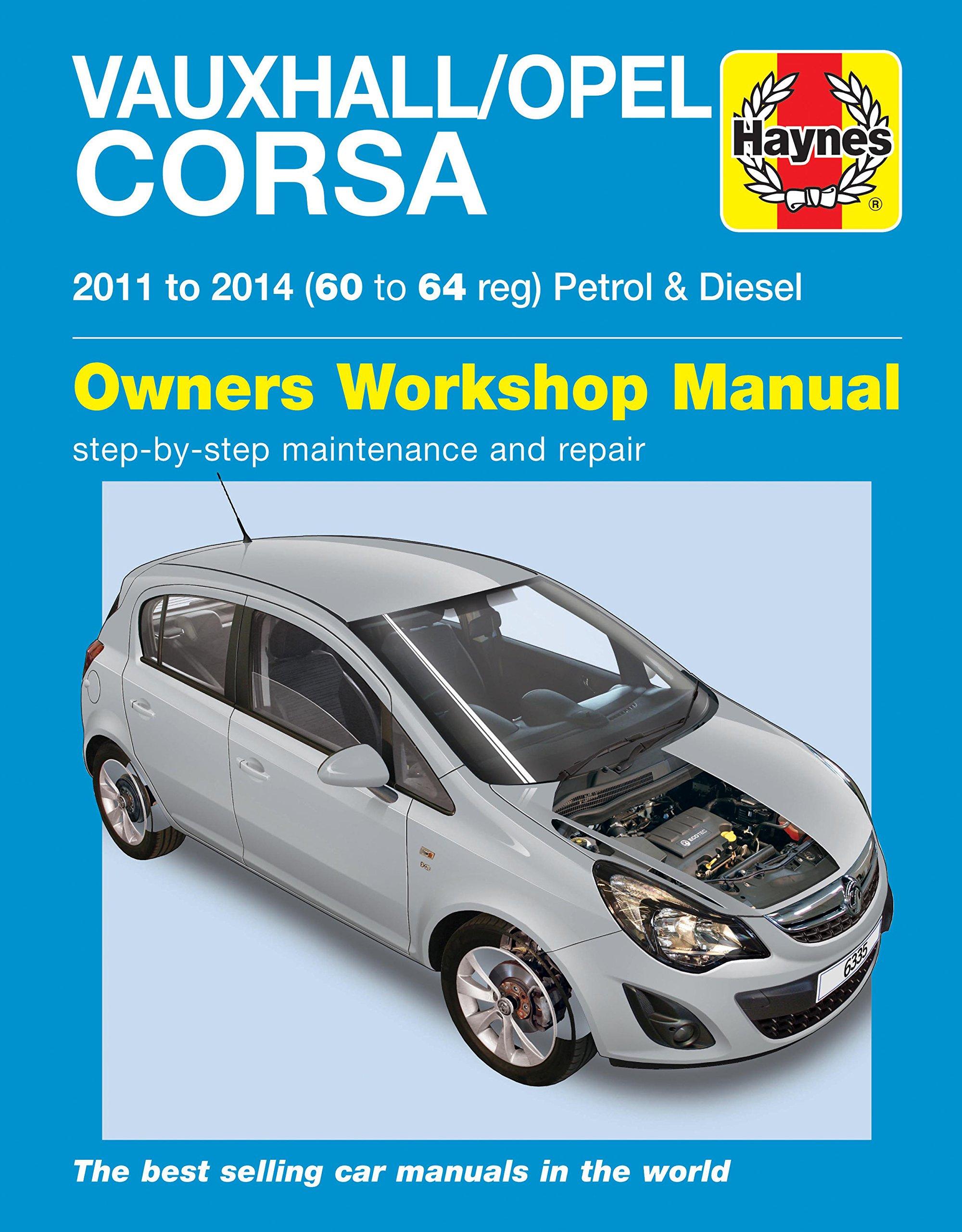 Vauxhall/Opel Corsa Petrol & Diesel 11-14 60 To 64: 2011-2014: Amazon.es: John S. Mead: Libros en idiomas extranjeros