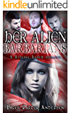Her Alien Barbarians: A Reverse Harem SciFi Serial Romance (Otherworldly Mates Book 3)