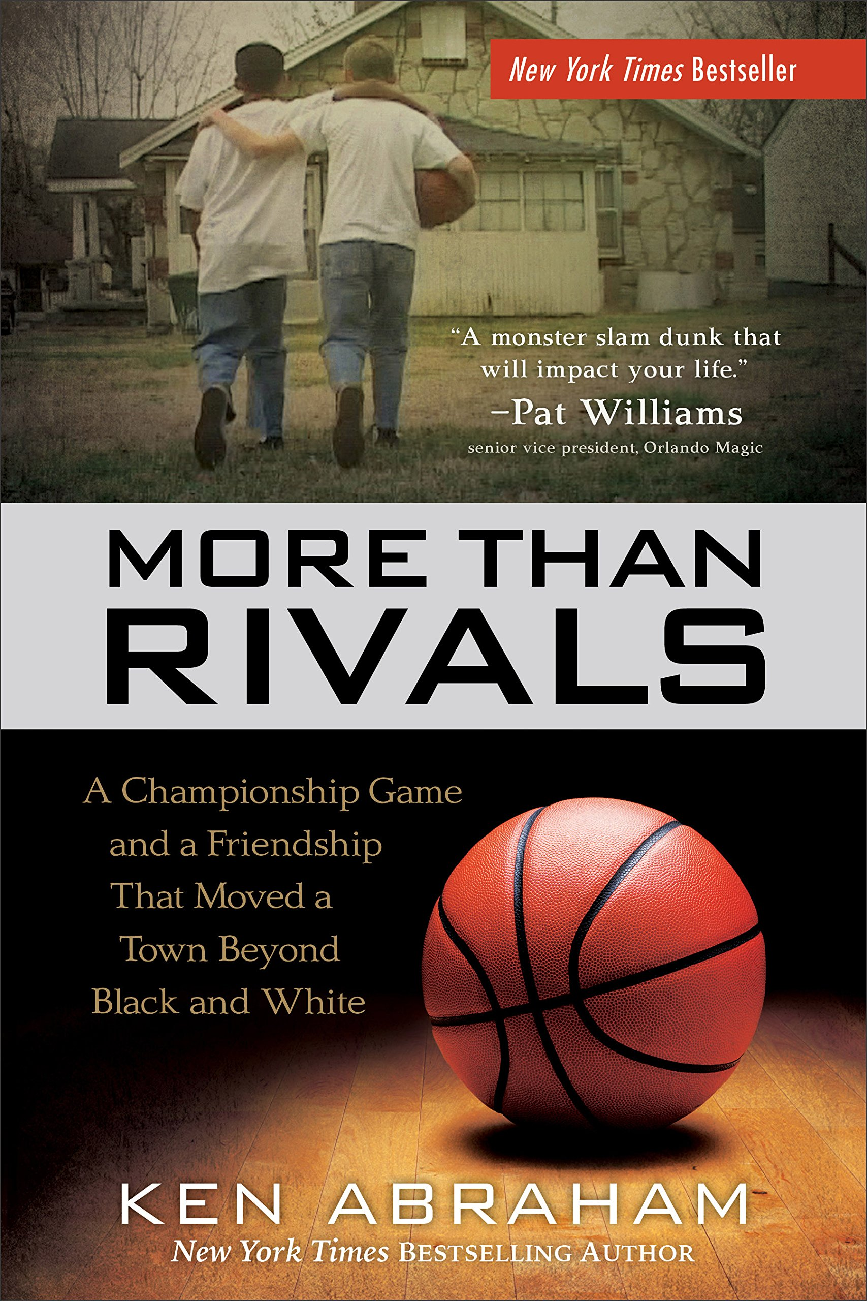 Download More Than Rivals: A Championship Game and a Friendship That Moved a Town Beyond Black and White PDF