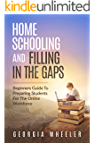 Homeschooling and Filling in the Gaps: Beginners Guide to Preparing Students for the Online Workforce
