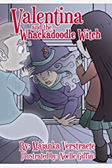 Valentina and the Whackadoodle Witch: A Picture Book for Kids (Valentina's Spooky Adventures 2) Kindle Edition