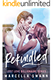 Rekindled: A Billionaire Second Chance Romance (Lost Love Book 2)