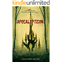 Apocalypticon (The Apocalypticon Trilogy Book 1)