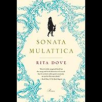 Sonata Mulattica: Poems: A Life in Five Movements and a Short Play