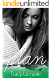 The Plan: A Single Dad Small Town Romance (Luck of the Irish Book 1)