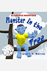 Monster in the Tree: (Rhyming Bedtime Story ages 2 - 6) (Clarence Monster Book 1) Kindle Edition