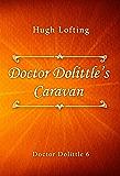 Doctor Dolittle's Caravan