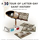 A 3-D Tour of Latter-day Saint History