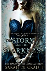 The Storm and the Darkness: The House of Crimson and Clover Volume I Kindle Edition