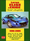 Lotus Elise and Exige Gold Portfolio 1996-2005 (Brooklands Books Road Test Series)