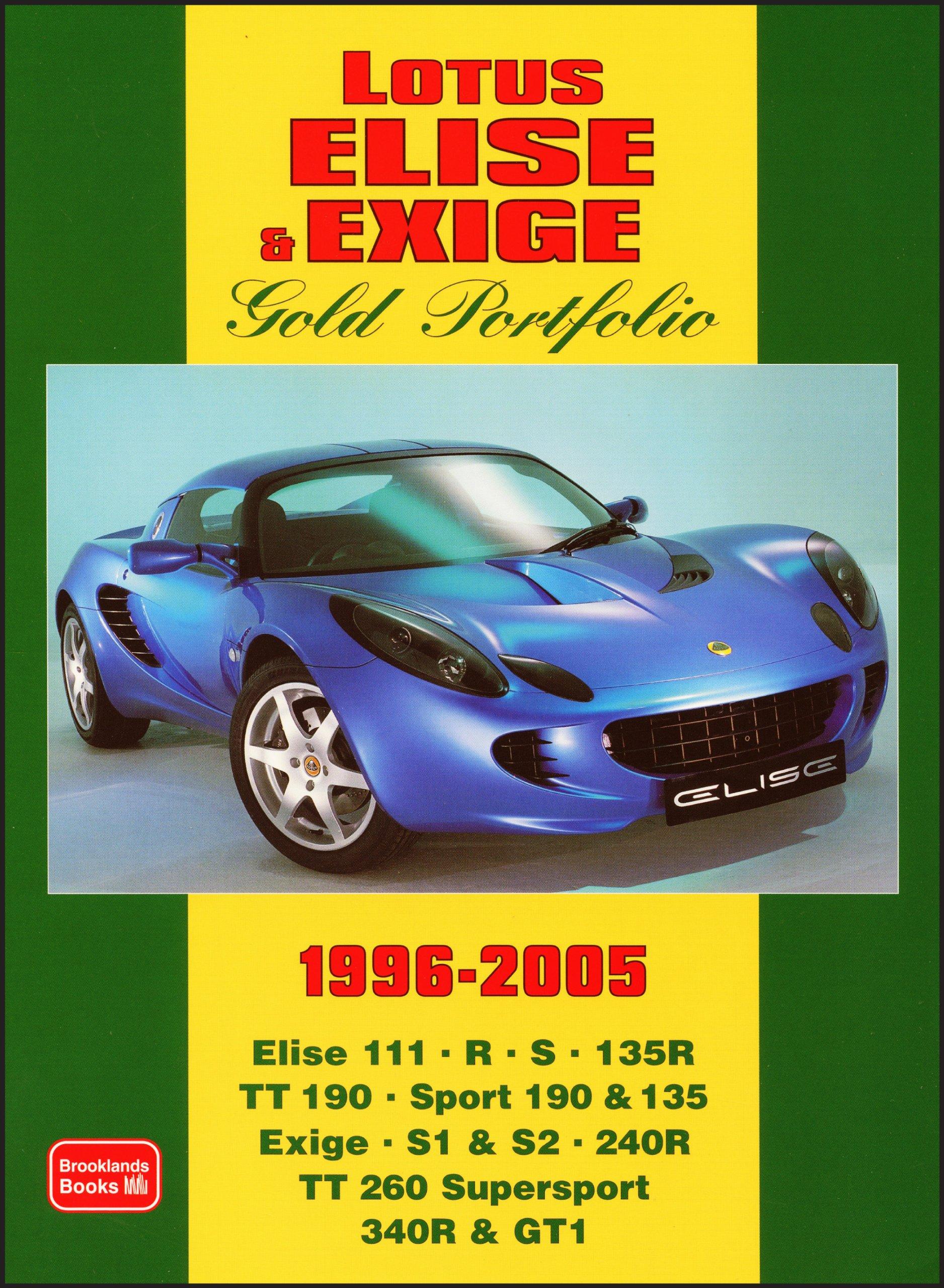 Lotus Elise & Exige Gold Portfolio 1996-2005: R.M. Clarke ...