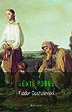 Fiódor Dostoiévski: Gente Pobre