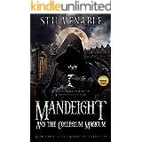 Mandeight and the Collegium Magicum: Book Three of the Mandeight Chronicles