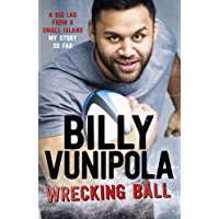 Wrecking Ball: A Big Lad From a Small Island - My Story So Far