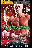 Captivated: A Centauri Alien Warrior Christmas Surprise (Centauri Captives Book 6)
